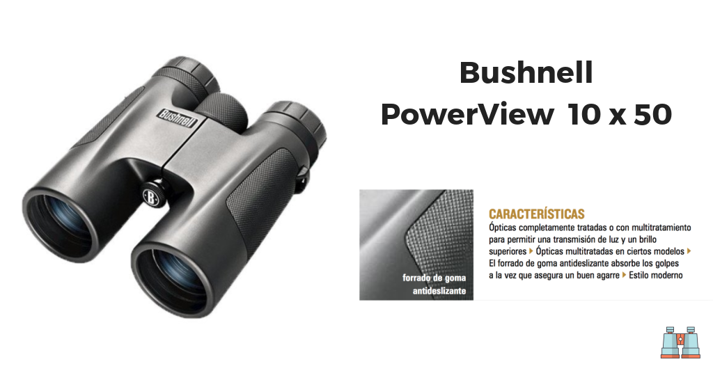 prismáticos Bushnell PowerView 10 x 50