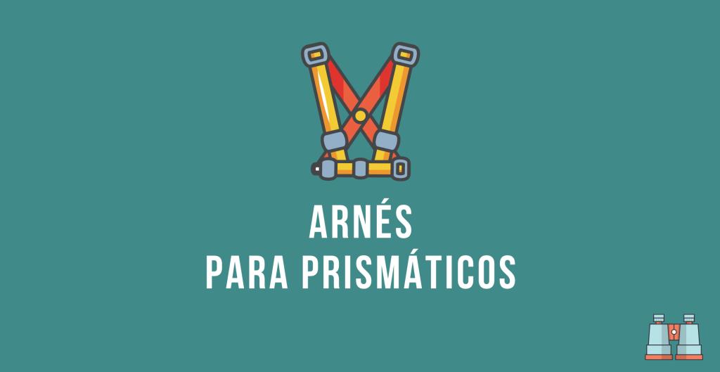 arnes para prismaticos
